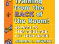 "Una nueva manera de enseñar para facilitar el aprendizaje y la innovación: ""Training from the back of the room"""