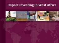 Impact Investing in West Africa, a first analysis available online.